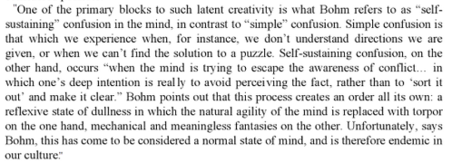 From the Foreword of David Bohm's book: On Creativity
